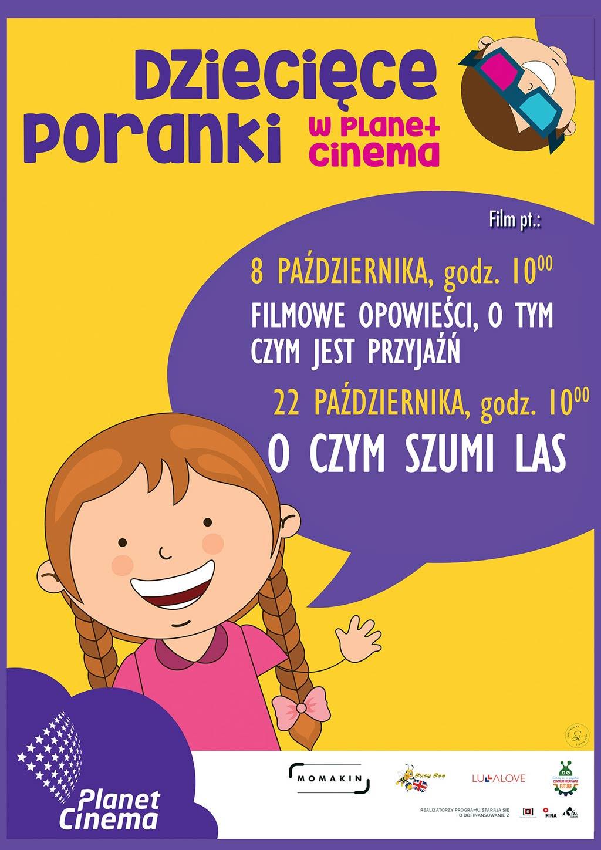 Kino dla małych dzieci? Dlaczego nie! Kino Planet Cinema zaprasza dzieci na Dziecięce Poranki.