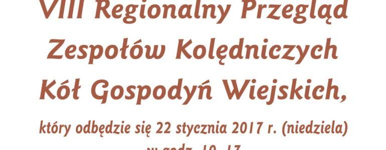 VIII Regionalny Przegląd Zespołów Kolędniczych KGW