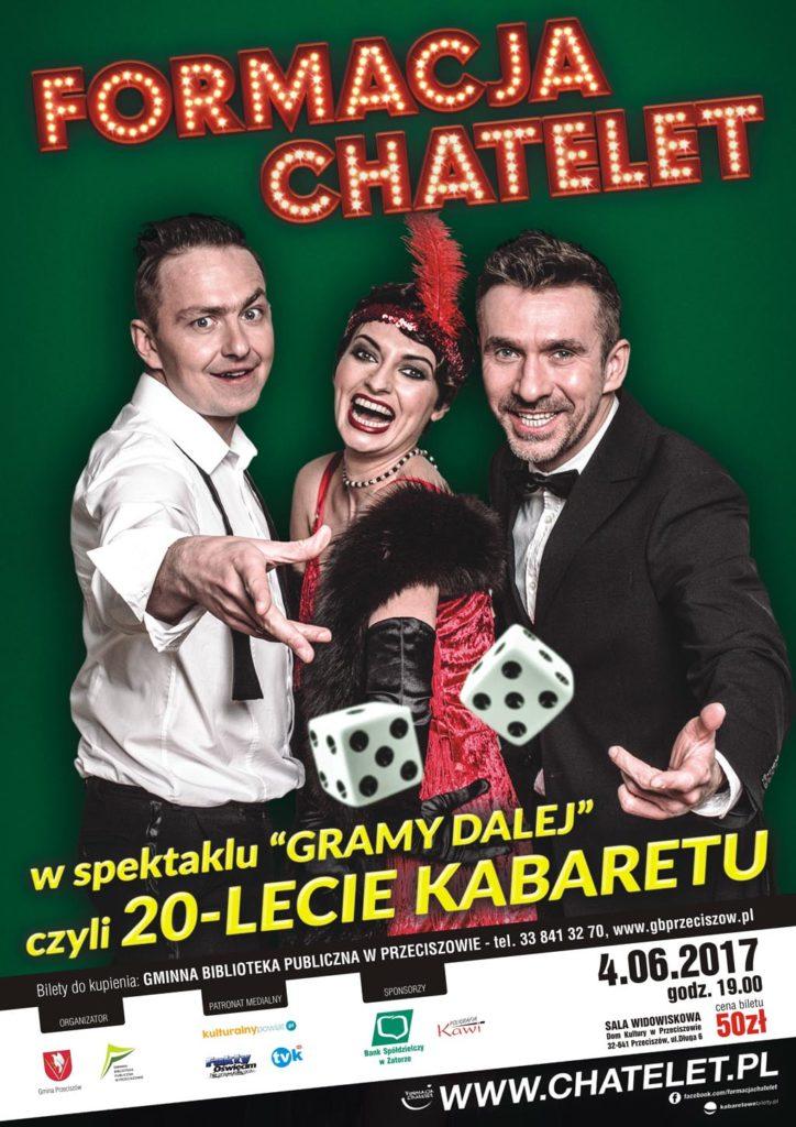 Przeciszów, Formacja, Chatelet, kabaret