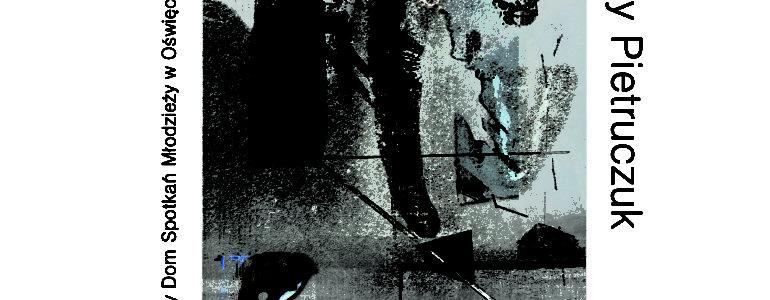 Wystawa grafiki Jerzego Pietruczuka