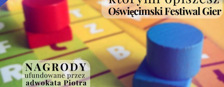 Oświęcimski Festiwal Gier w siedmiu słowach – konkurs