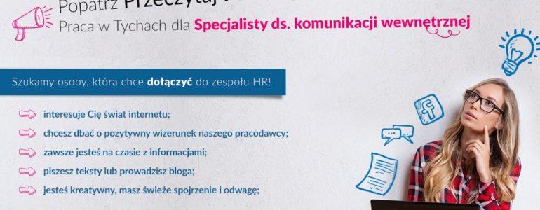 Poszukiwany Specjalista ds. Komunikacji Wewnętrznej