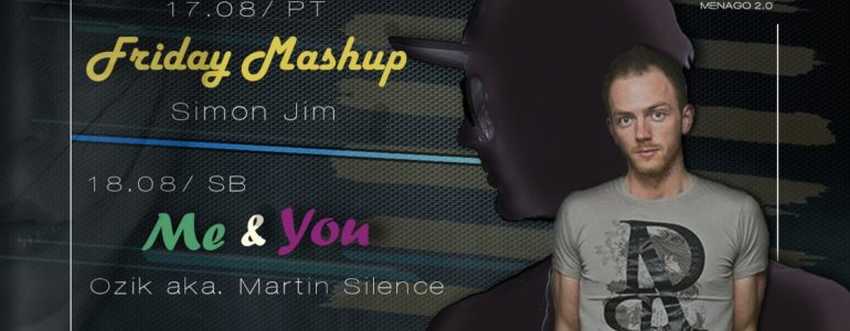 Friday Mashup i Me & You tylko w Menago 2.0