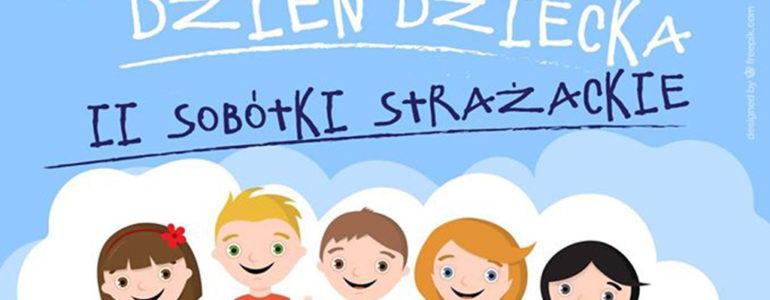 Sobótki Strażackie, czyli Dzień Dziecka i Dzień Dawcy DKMS