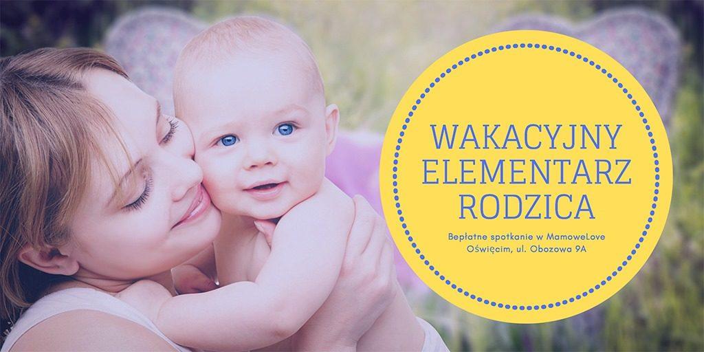 Wakacyjny elementarz rodzica - bezpłatne spotkanie w MamoweLove