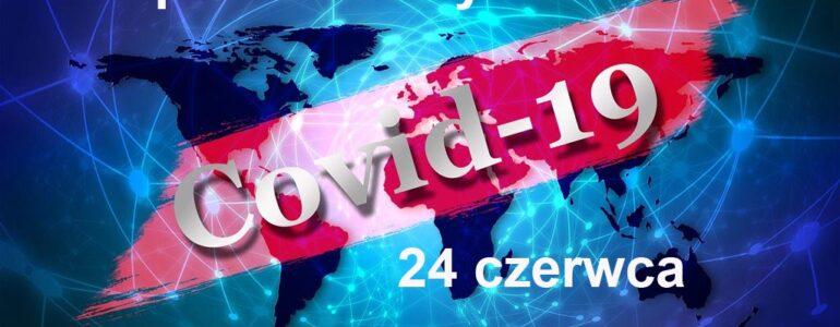 COVID-19 – RAPORT DZIENNY – 24 CZERWCA