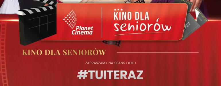 Kino dla Seniorów: #TUITERAZ – FILM