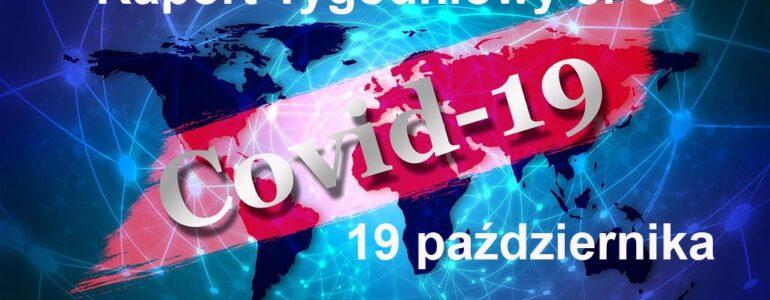 COVID-19 – RAPORT TYGODNIOWY – 19 PAŹDZIERNIKA