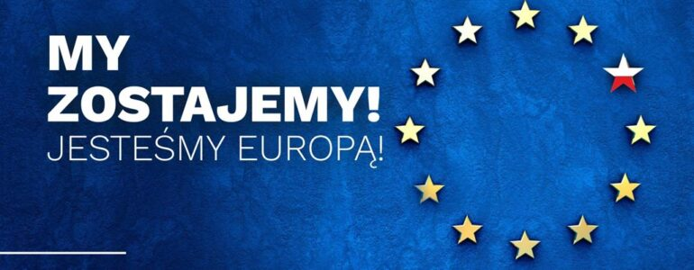 KOD: My zostajemy! Jesteśmy Europą!