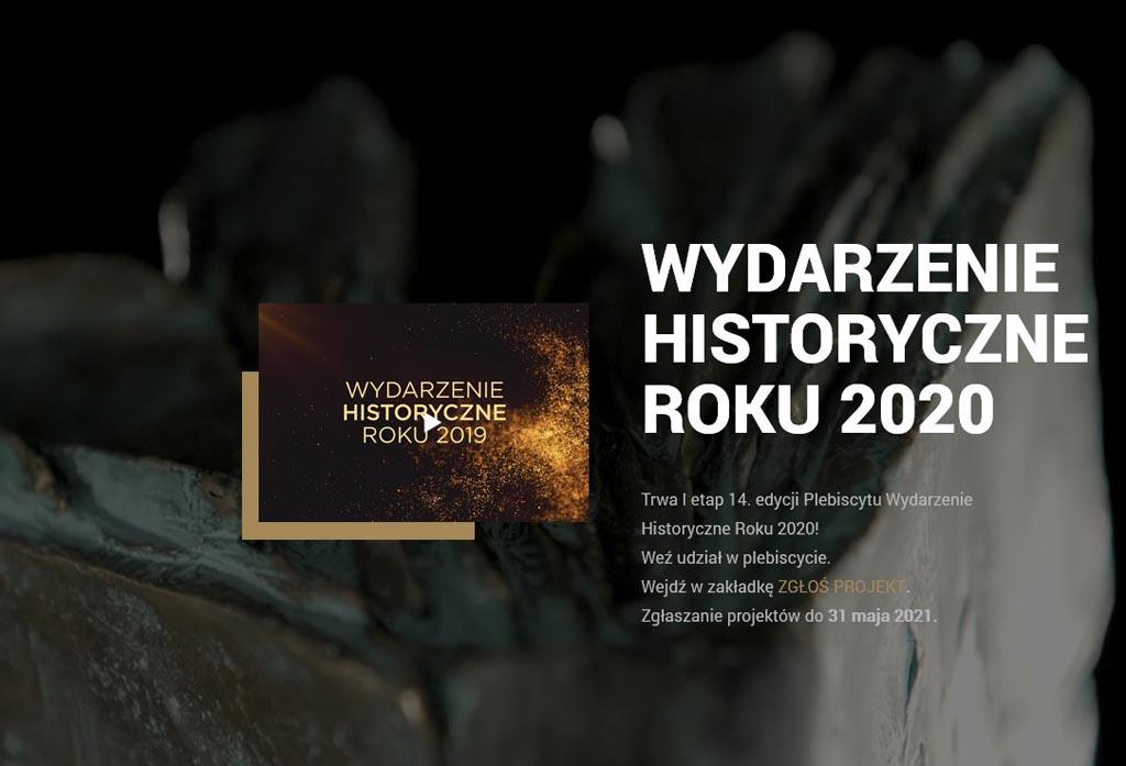 """Rozpoczął się pierwszy pierwszy etap 14. edycji konkursu """"Wydarzenie historyczne roku 2020"""". Chętni mogą zgłaszać projekty zrealizowane w poprzednim roku."""