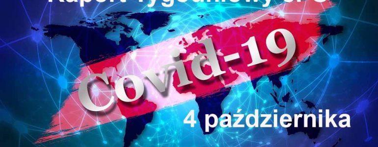 COVID-19 – RAPORT TYGODNIOWY – 4 PAŹDZIERNIKA